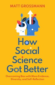 """Book cover of """"How Social Science Got Better"""""""